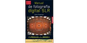 Manual de fotografía digital SRL. Segunda Edición corregida y aumentada