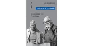 George A. Romero. Cuando no quede sitio en el infierno