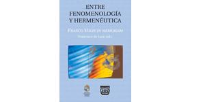 Entre fenomenología y hermeneútica. Franco Volpi in memoriam.