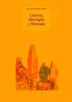 Ciencia Ideología Mercado